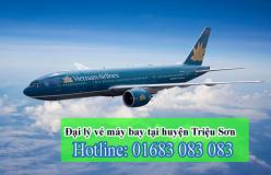 Đại lý vé máy bay giá rẻ tại huyện Triệu Sơn của Vietnam Airlines