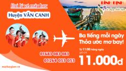 Đại lý vé máy bay giá rẻ tại huyện Vân Canh của Jetstar bán vé rẻ nhất thị trường Đại lý vé máy bay giá rẻ tại huyện Vân Canh của Jetstar