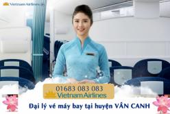 Đại lý vé máy bay giá rẻ tại huyện Vân Canh của Vietnam Airlines bán vé rẻ nhất thị trường Đại lý vé máy bay giá rẻ tại huyện Vân Canh của Vietnam Airlines