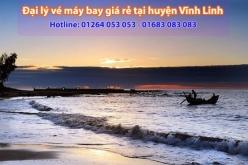 Đại lý vé máy bay giá rẻ tại huyện Vĩnh Linh - Uy tín, chuyên nghiệp Đại lý vé máy bay giá rẻ tại huyện Vĩnh Linh