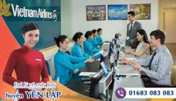 Đại lý vé máy bay giá rẻ tại huyện Yên Lập của Vietnam Airlines bán vé rẻ và chuyên nghiệp Đại lý vé máy bay giá rẻ tại huyện Yên Lập của Vietnam Airlines