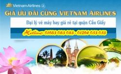Đại lý vé máy bay giá rẻ tại quận Cầu Giấy của Vietnam Airlines