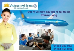 Đại lý vé máy bay giá rẻ tại thị xã Phước Long của Vietnam Airlines
