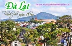 Đại lý vé máy bay giá rẻ tại thành phố Đà Lạt Đại lý vé máy bay giá rẻ tại thành phố Đà Lạt