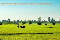 Đại lý vé máy bay giá rẻ tại huyện Thái Thụy của Vietjet Air uy tín nhất Đại lý vé máy bay giá rẻ tại huyện Thái Thụy của Vietjet Air