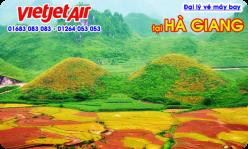 Đại lý vé máy bay giá rẻ tại Hà Giang của Vietjet Air bán vé rẻ nhất Đại lý vé máy bay giá rẻ tại Hà Giang của Vietjet Air