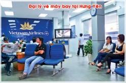 Đại lý vé máy bay giá rẻ tại Hưng Yên