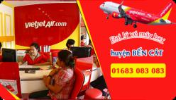 Đại lý vé máy bay giá rẻ tại huyện Bến Cát của Vietjet Air