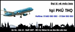 Đại lý vé máy bay giá rẻ tại Phú Thọ