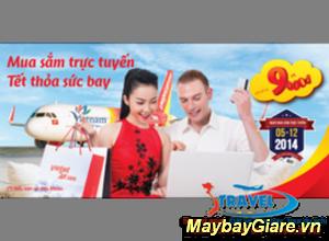 Cùng VietJet mua sắm trực tuyến – Tết thoả sức bay với giá chỉ từ 9.000 đồng.