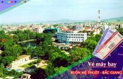 Đặt vé máy bay giá rẻ Buôn Mê Thuột đi Bắc Giang Vé máy bay giá rẻ Buôn Mê Thuột đi Bắc Giang