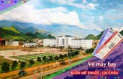 Đặt vé máy bay giá rẻ Buôn Mê Thuột đi Lai Châu Vé máy bay giá rẻ Buôn Mê Thuột đi Lai Châu