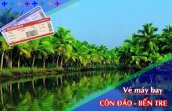 Đặt vé máy bay giá rẻ Côn Đảo đi Bến Tre Vé máy bay giá rẻ Côn Đảo đi Bến Tre