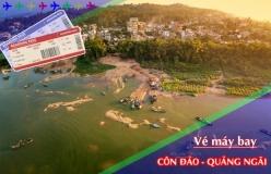 Đặt vé máy bay giá rẻ Côn Đảo đi Quảng Ngãi Vé máy bay giá rẻ Côn Đảo đi Quảng Ngãi