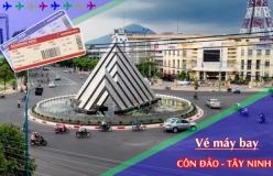 Đặt vé máy bay giá rẻ Côn Đảo đi Tây Ninh Vé máy bay giá rẻ Côn Đảo đi Tây Ninh