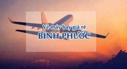 Vé máy bay giá rẻ đi Bình Phước