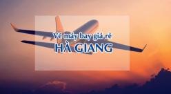 Vé máy bay giá rẻ đi Hà Giang
