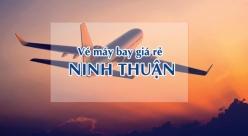 Vé máy bay giá rẻ đi Ninh Thuận