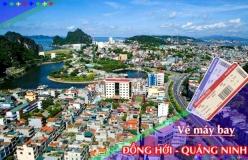 Đặt vé máy bay giá rẻ Đồng Hới đi Quảng Ninh Vé máy bay giá rẻ Đồng Hới đi Quảng Ninh
