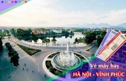 Đặt vé máy bay giá rẻ Hà Nội đi Vĩnh Phúc Vé máy bay giá rẻ Hà Nội đi Vĩnh Phúc