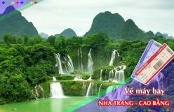 Đặt vé máy bay giá rẻ Nha Trang đi Cao Bằng Vé máy bay giá rẻ Nha Trang đi Cao Bằng