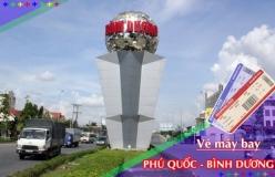 Đặt vé máy bay giá rẻ Phú Quốc đi Bình Dương Vé máy bay giá rẻ Phú Quốc đi Bình Dương