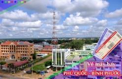 Đặt vé máy bay giá rẻ Phú Quốc đi Bình Phước Vé máy bay giá rẻ Phú Quốc đi Bình Phước