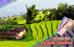 Đặt vé máy bay giá rẻ Phú Quốc đi Hòa Bình Vé máy bay giá rẻ Phú Quốc đi Hòa Bình