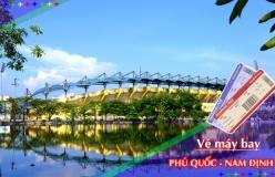Đặt vé máy bay giá rẻ Phú Quốc đi Nam Định Vé máy bay giá rẻ Phú Quốc đi Nam Định