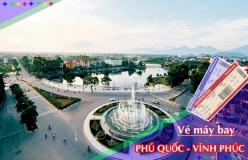 Đặt vé máy bay giá rẻ Phú Quốc đi Vĩnh Phúc Vé máy bay giá rẻ Phú Quốc đi Vĩnh Phúc