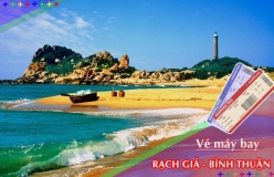 Đặt vé máy bay giá rẻ Rạch Giá đi Bình Thuận Vé máy bay giá rẻ Rạch Giá đi Bình Thuận